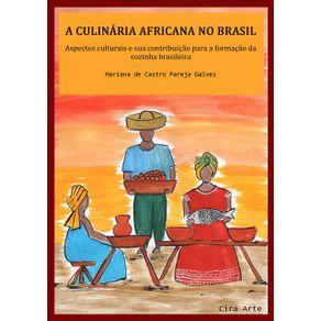 A-Culinaria-Africana-No-Brasil--Aspectos-Culturais-E-Sua-Contribuicao-Para-A-Formacao-Da-Cozinha-Brasileira