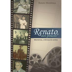 Renato-Aos-Poucos--Memorias-Cronicas---Contos