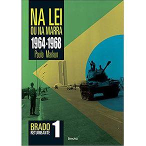 Na-lei-ou-na-marra--1964-1968---Brado-retumbante-1-