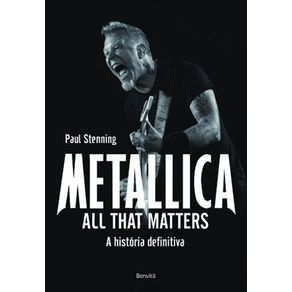 Metallica-All-That-Matters--A-historia-definitiva