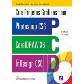 Crie-projetos-graficos-com-photoshop-CS6-Coreldraw-x6-e-indesign-cs6-em-portugues