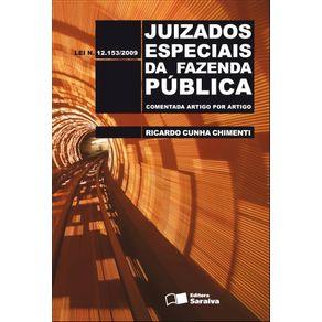 Juizados-especiais-da-Fazenda-Publica---1a-edicao-de-2012--Comentada-artigo-por-artigo