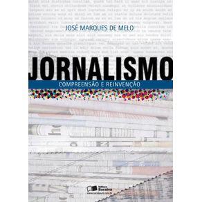 Jornalismo--Compreensao-e-reinvencao