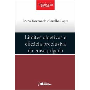 Limites-objetivos-e-eficacia-preclusiva-da-coisa-julgada---1a-edicao-de-2012