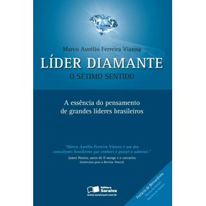 Lider-diamante--O-setimo-sentido--A-essencia-do-pensamento-de-grandes-lideres-brasileiros