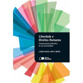 Liberdade-e-direitos-humanos---1a-edicao-de-2013--Fundamentacao-jusfilosofica-de-sua-universalidade