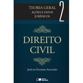 Direito-civil--Teoria-geral---Volume-2---3a-edicao-de-2012--Acoes-e-fatos-juridicos