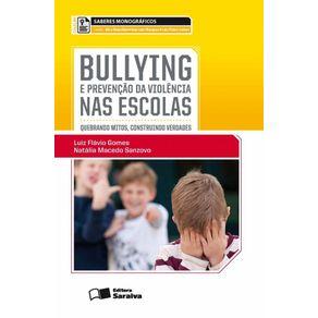 Bullying-e-a-prevencao-da-violencia-nas-escolas---1a-edicao-de-2013--Quebrando-mitos-construindo-verdades