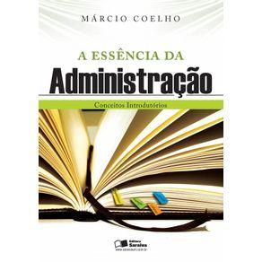 A-essencia-da-administracao--Conceitos-introdutorios