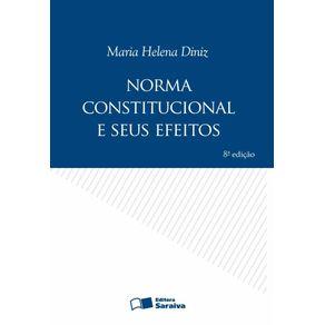 Norma-constitucional-e-seus-efeitos---8a-edicao-de-2009