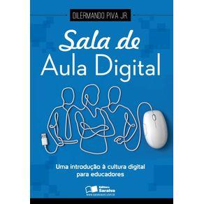 Sala-de-aula-digital--Uma-introducao-a-cultura-digital-para-educadores