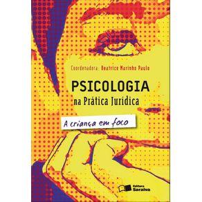 Psicologia-na-pratica-juridica-A-crianca-em-foco---2a-edicao-de-2012