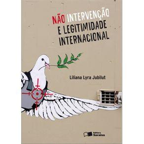 Nao-intervencao-e-legitimidade-internacional---1a-edicao-de-2010