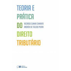 Teoria-e-pratica-do-direito-tributario---3a-edicao-de-2013