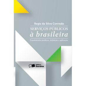 Servicos-publicos-a-brasileira---1a-edicao-de-2013