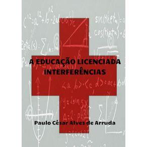 A-Educacao-Licenciada---Interferencias