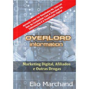 Overload-Information--Marketing-Digital-Afiliados-E-Outras-Drogas