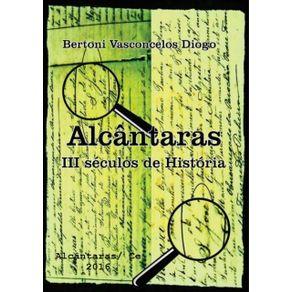 Alcantaras--Iii-Seculos-De-Historia