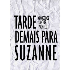 Tarde-Demais-Para-Suzanne