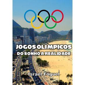 Jogos-Olimpicos--Do-Sonho-A-Realidade