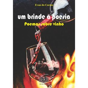 Um-Brinde-A-Poesia--Poemas-Sobre-Vinho