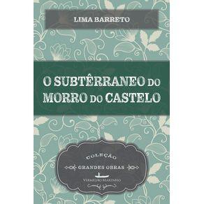 O-subterraneo-do-Morro-do-Castelo