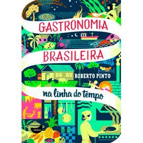 Gastronomia-Brasileira--Na-Linha-Do-Tempo