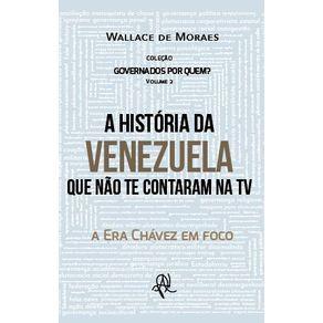 A-Historia-da-Venezuela-que-nao-te-contaram-na-TV---a-Era-Chavez-em-foco