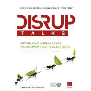 DISRUPTalks---Historias-que-inspiram-acao-e-transformam-insights-em-negocios
