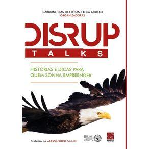 DISRUPTalks---Historias-e-dicas-para-quem-sonha-empreender