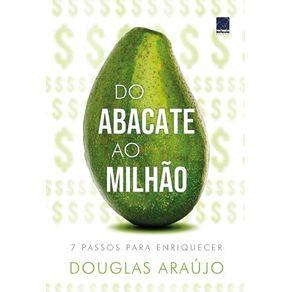 Do-abacate-ao-milhao.-7-passos-para-enriquecer