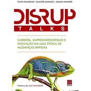 DisrupTalks---Carreira-Empreendedorismo-e-Inovacao-em-uma-epoca-de-mudancas-rapidas