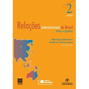 Relacoes-internacionais-do-Brasil--Temas-e-agendas---Volume-2