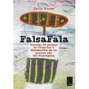 FalsaFala---Reuniao-de-poemas-de-Traco-Oco-e-Homemcidio-de-ou--poema-nao-sao-linguagens