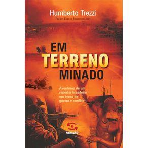 Em-terreno-minado--Aventuras-de-um-reporter-brasileiro-em-areas-de-guerra-e-conflito