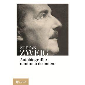 Autobiografia--o-mundo-de-ontem--Memorias-de-um-europeu