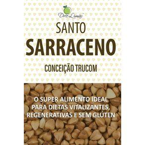 Santo-Sarraceno--O-super-alimento-ideal-para-dietas-vitalizantes-regenerativas-e-sem-gluten