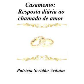 Casamento--Resposta-Diaria-Ao-Chamado-De-Amor