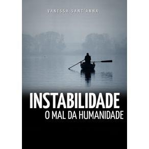 Instabilidade--O-Mal-Da-Humanidade