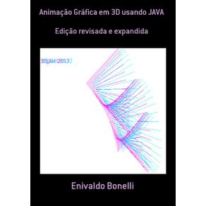 Animacao-Grafica-Em-3D-Usando-Java--Edicao-Revisada-E-Expandida