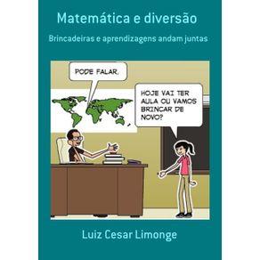 Matematica-E-Diversao----Brincadeiras-E-Aprendizagens-Andam-Juntas