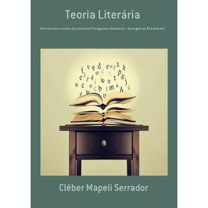 Teoria-Literaria--Movimentos-E-Estilos-Da-Literatura-Portuguesa-E-Brasileira-–-Da-Origem-Ao-Romantismo