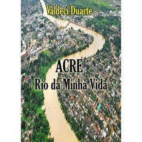 Acre--Rio-Da-Minha-Vida