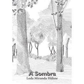 A-Sombra