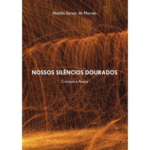Nossos-Silencios-Dourados--Cronicas-E-Poesia