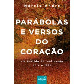 Parabolas-e-versos-do-Coracao-um-sentido-de-realizacao-para-a-vida