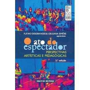 O-ato-do-espectador--perspectivas-artisticas-e-pedagogicas