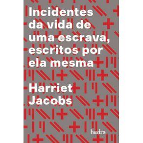 Incidentes-da-vida-de-uma-escrava---Escritos-por-ela-mesma