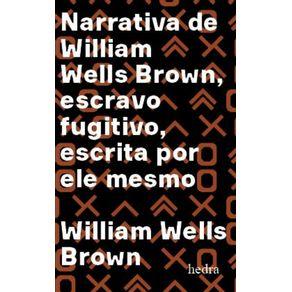 Narrativa-de-William-Wells-Brown-escravo-fugitivo---Escrita-por-ele-mesmo