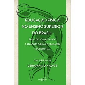 Educacao-Fisica-no-Ensino-Superior-do-Brasil--Areas-de-Conhecimento-e-Relacoes-com-a-Intervencao-Profissional